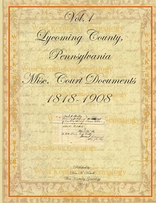 Vol.1 Lycoming County, Pennsylvania Misc. Documents