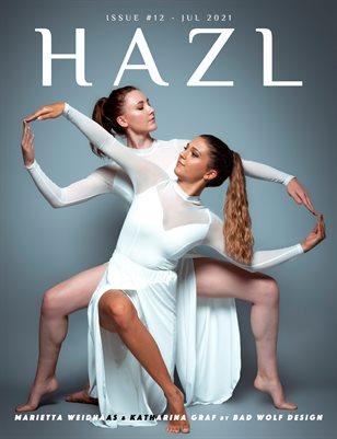 HAZL Magazine: ISSUE #12 - JUL 2021