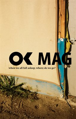 OK Mag - Special Art - Harley Weir - When We All Fall Asleep, Where Do We Go?