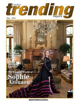LUXURY TRENDING Magazine - May 2018 - Nº6