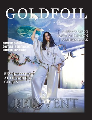 GOLDFOIL MAGAZINE - ISSUE 06 - REINVENT