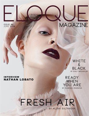 ELOQUE magazine Issue #6 June 2018