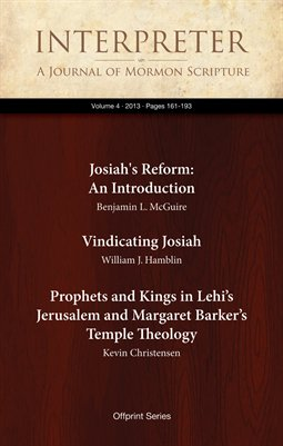 An Introduction and Two Essays on Josiah's Reform and Margaret Barker's Temple Theology