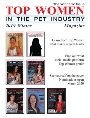 Top Women in the Pet Industry 2019 Winter Winners' Issue