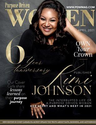 Purpose Driven Women Magazine featuring Publisher Kimi Johnson