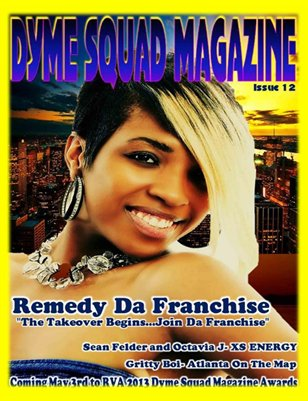 Dyme Squad Magazine Issue 12 Double Cover featuring Remedy Da Franchise and Sean Felder