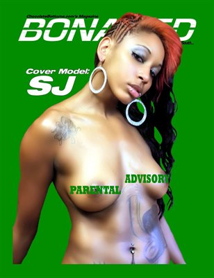 ChocolateBottoms.com's Bonafied Magazine SJ BaddGurl Nicole #1
