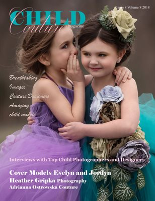 Child Couture magazine Issue 8 Volume 8 2018