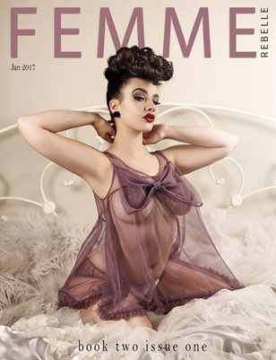 Femme Rebelle Magazine January 2017 - BOOK 2 Issue 1