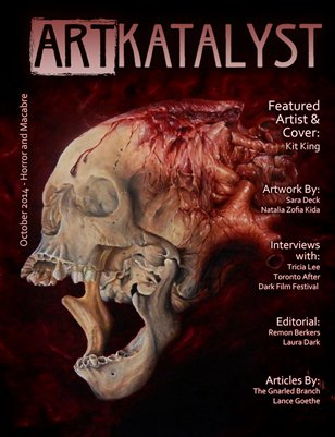 Art Katalyst Magazine October 2014 Issue - Horror and Macabre