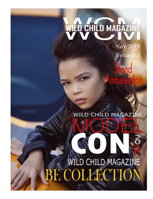 WILD CHILD MAGAZINE NOV. 2019 BRAND AMBASSADOR ISSUE VOL II