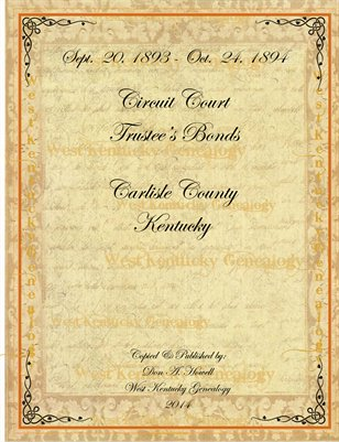 1893-1894 Trustee Bonds, Carlisle County, Kentucky