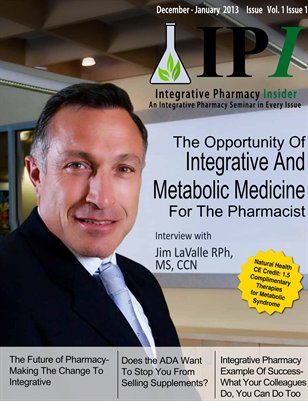 Integrative Pharmacy Insider Dec/Jan 2013