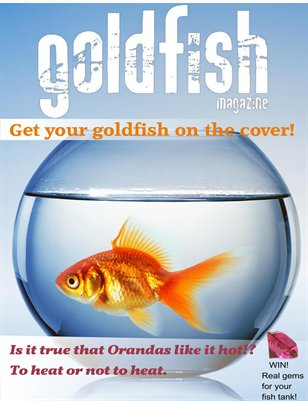 Goldfish Magazine Issue 1