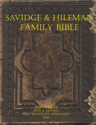 Savidge & Hileman Family Bible, Sunbury, Northumberland County, Pennsylvania