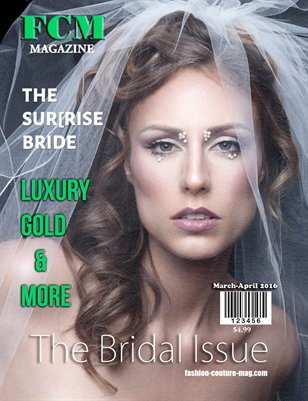 "Fashion Couture Magazine ""Bridal Issue"" Vol.2 No.15"