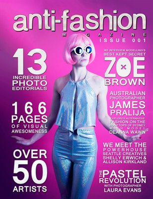 Anti-Fashion Magazine - Issue 001