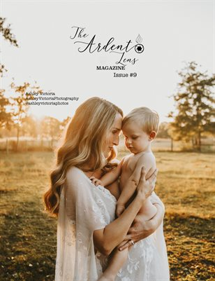 The Ardent Lens Magazine Issue #9