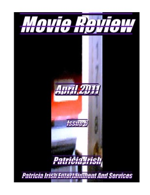 Movie Review April issue 6  2011