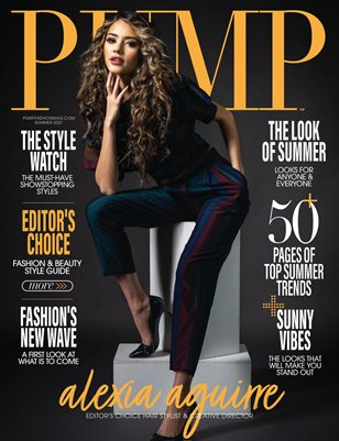 PUMP Magazine | The June Style Issue | Vol.2