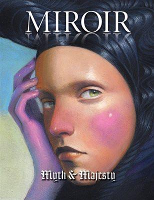 MIROIR MAGAZINE • Myth & Majesty • Jel Ena