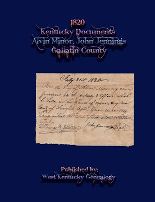 1820 Gallatin County, Kentucky Documents- Alvin Minor, John Jennings