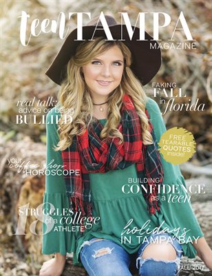 Teen Tampa Magazine | Fall 2017 issue 02