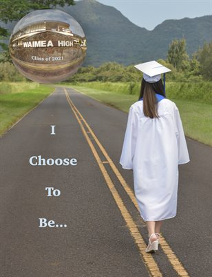 """""""I Choose To Be..."""""""