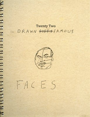 Drawn -Twenty Two Famous Faces
