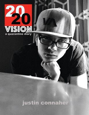 2020 VISION: a quarantine diary