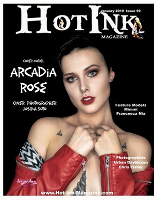 HOT INK MAGAZINE- Cover Model Arcadia Rose - January 2019