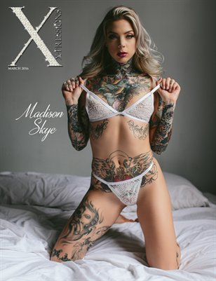 XPRESSIONS MARCH ISSUE - MADISON SKYE