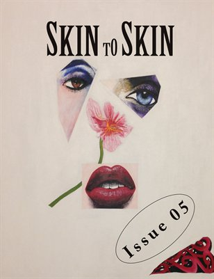 Skin to Skin Issue 05