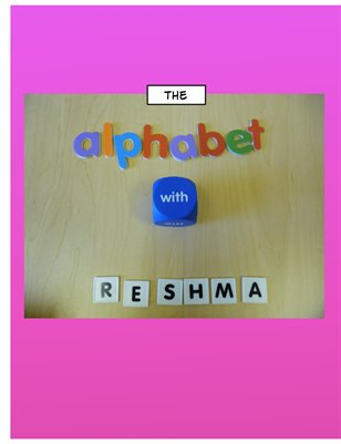 The Alphabet With Reshma
