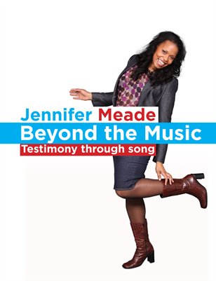Beyond The Music (By Jennifer Meade)