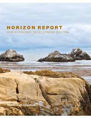 2009 Horizon Report: Economic Development Edition
