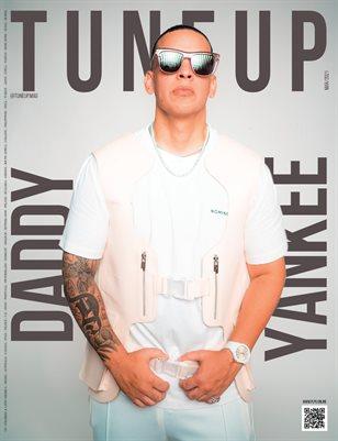 TUNE UP Magazine - DADDY YANKEE - March/2021