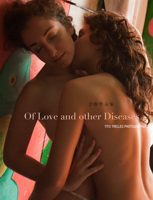 Of Love and Other Diseases...