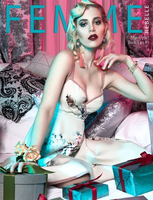 Femme Rebelle Magazine March 2017 - BOOK 2 ISSUE 1