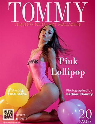 Emel Marie - Pink Lollipop - Mathieu Bounty