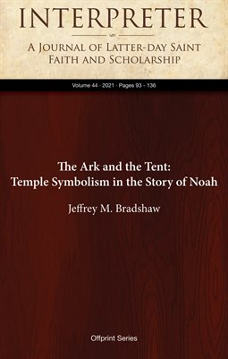 The Ark and the Tent: Temple Symbolism in the Story of Noah