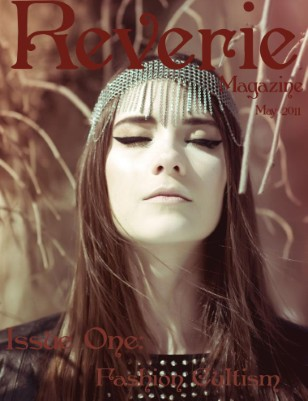 Reverie Magazine Issue one: Fashion Cultism
