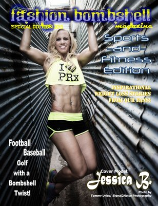 Fashion Bombshell Magazine: Special Edition- Sports & Fitness