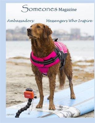 Someones Magazine: Ambassadors- Ricochet