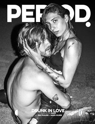 PERIOD - DRUNK IN LOVE
