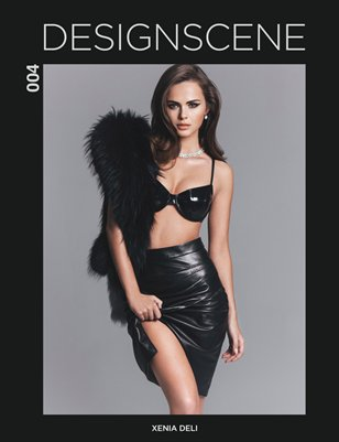 Design SCENE March 2016 - Starring Xenia Deli