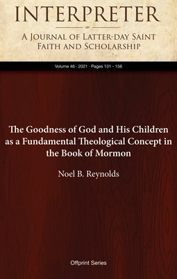 The Goodness of God and His Children as aFundamental Theological Concept in the BookofMormon