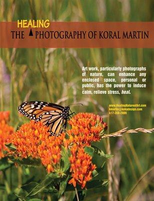 Healing art...  Koral Martin Fine Art Photography