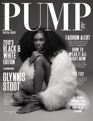 PUMP Magazine - April 2018 - The Black & White Edition Vol. 1