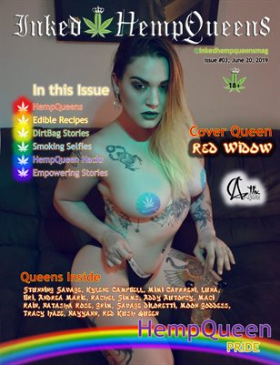 Inked HempQueens Magazine ~ Issue 3 ~ Red Widow